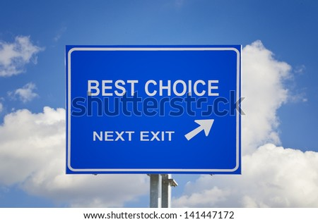 Road sign to best choice - stock photo