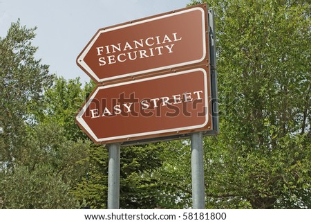 Road sign to financial security and easy street - stock photo