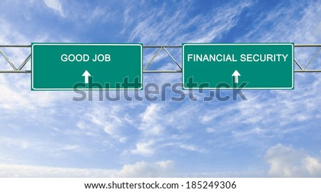 Road sign to good job and financial security - stock photo