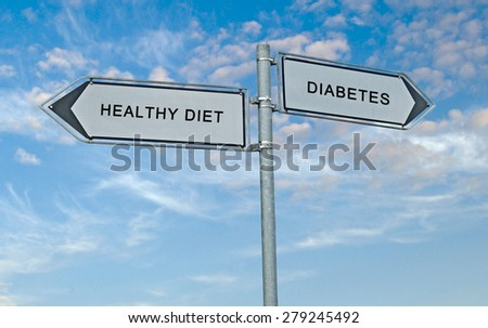 Road sign to healthy diet and diabetes