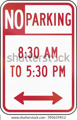 Road sign used in the US state of Delaware - No parking.