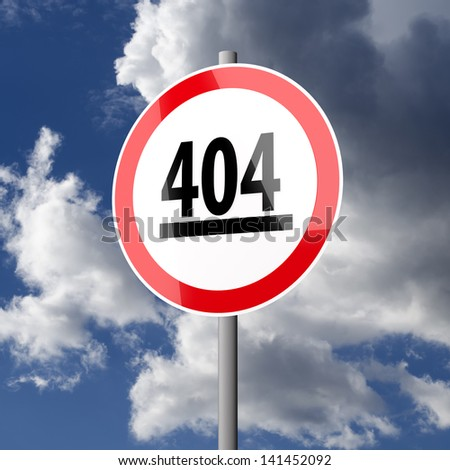 Road sign White Red with word 404 on blue sky background
