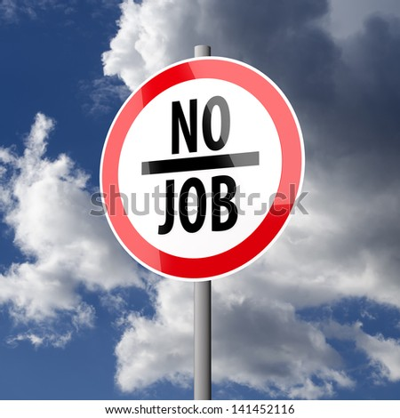 Road sign White Red with words No Job on blue sky background - stock photo