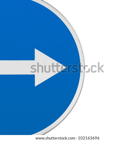 Road sign with an arrow. Fragment on a white background. - stock photo