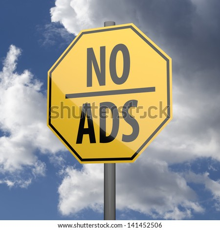 Road sign Yellow with words No Ads on blue sky background