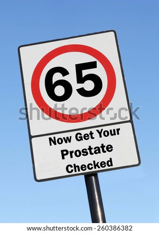 Road Speed Sign, indicating that at the age of 65 you need to get your prostate checked. - stock photo