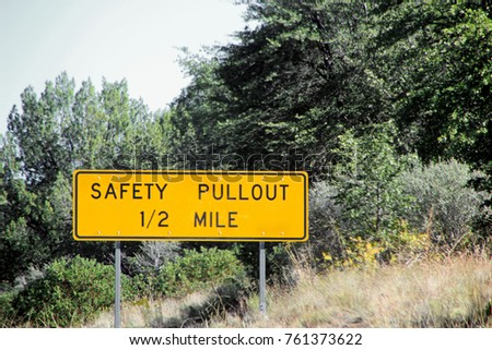 Road Warning Sign Safety Pullout 1/2 mile in West Texas
