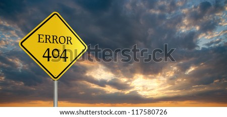 "Roadsign with message ""Error 404"" with stormy clouds and sunset in the background - stock photo"