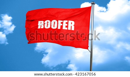 roofer, 3D rendering, a red waving flag - stock photo