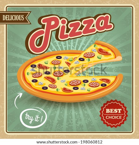 Round hot delicious tasty meat cheese olive tomato mushroom pizza retro poster  illustration - stock photo
