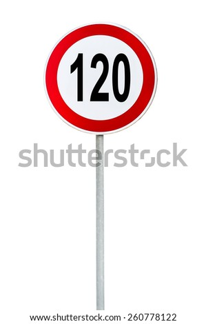 Round speed limit 120 road sign isolated on white - stock photo
