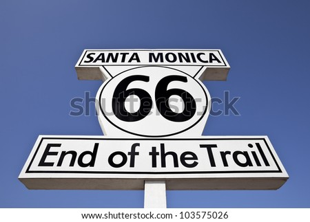 Route 66 end of the Trail sign in the city of Santa Monica. - stock photo