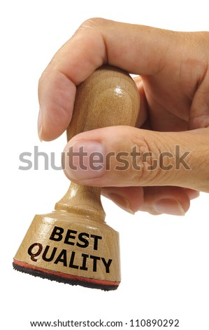 rubber stamp in hand marked with best quality