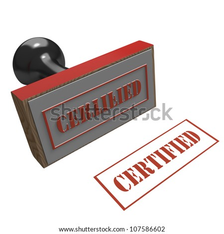 Rubber stamp on a white background with message of Certified