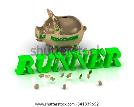 RUNNER- inscription of green letters and gold Piggy on white background