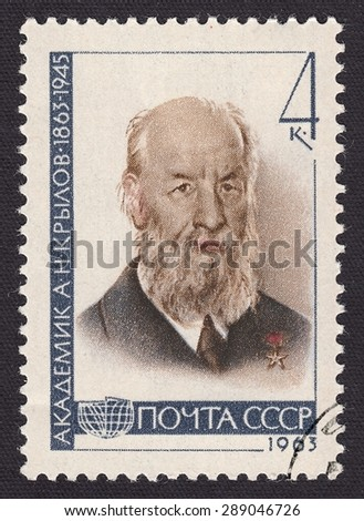 RUSSIA - CIRCA 1963: stamp printed by Russia, shows Academician Alexey Krylov-Russian and Soviet shipbuilder, mechanic  and mathematician, circa 1963 - stock photo
