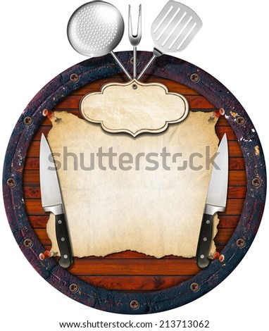 Rustic Menu Background / Wooden background (Bottom of a barrel) with kitchen utensils, empty parchment and label.  - stock photo