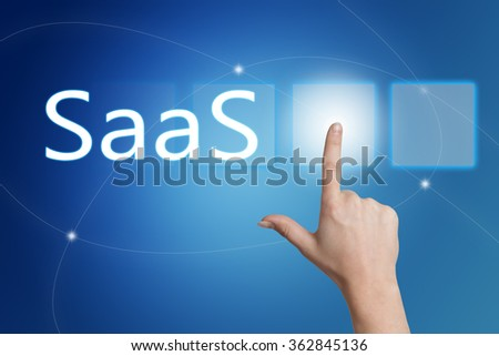 SaaS - Software as a Service - hand pressing button on interface with blue background.