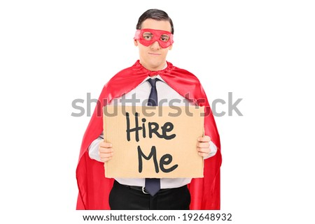 Sad superhero with carton sign looking for job isolated on white background - stock photo