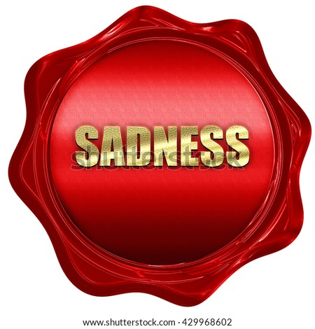 sadness, 3D rendering, a red wax seal - stock photo