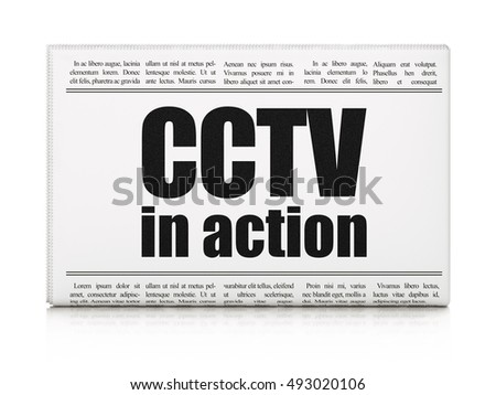 Safety concept: newspaper headline CCTV In action on White background, 3D rendering