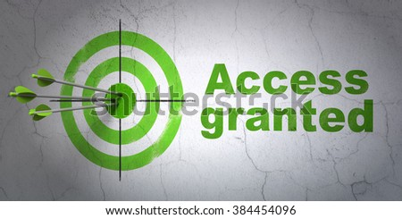 Safety concept: target and Access Granted on wall background - stock photo