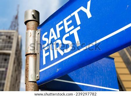 safety first blue road sign stock photo 239297782. Black Bedroom Furniture Sets. Home Design Ideas