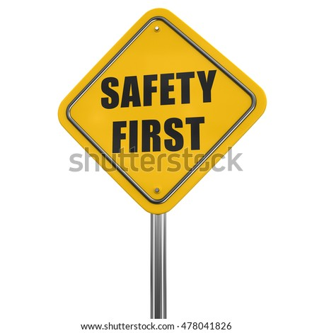 Safety first road sign. Image with clipping path