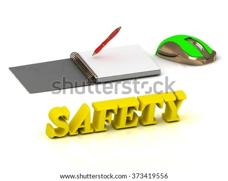 SAFETY  inscription bright volume letter and textbooks and computer mouse on white background