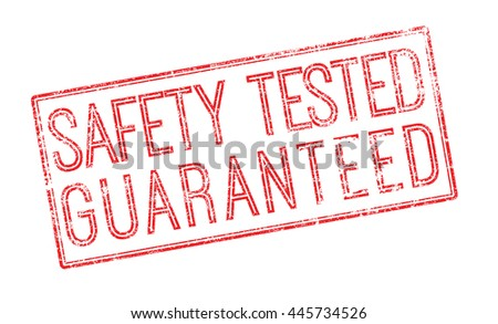 Safety tested guaranteed red rubber stamp on white. Print, impress, overprint. - stock photo