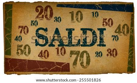 Saldi (Sale in Italian) written on vintage paper textures  - stock photo
