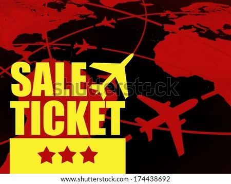 Sale ticket travel concept, airlines on world map - stock photo