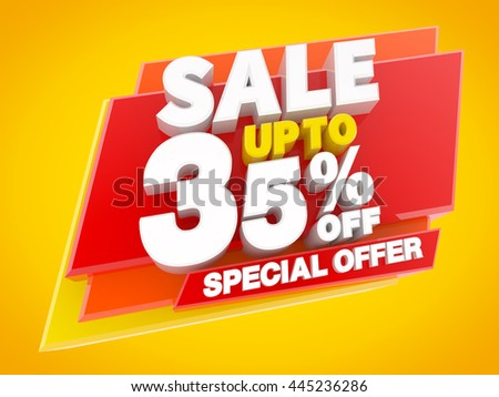 SALE UP TO 35 % OFF SPECIAL OFFER, Sale background, Big sale, Sale tag, Sale poster, Banner Design  illustration 3D rendering
