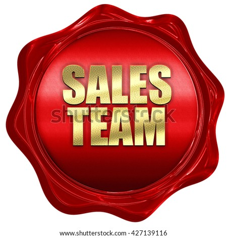 sales team, 3D rendering, a red wax seal - stock photo