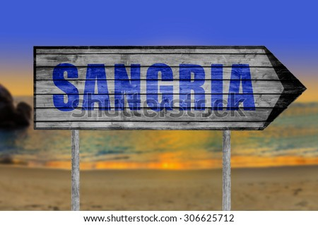 Sangria wooden sign with on a beach background - stock photo
