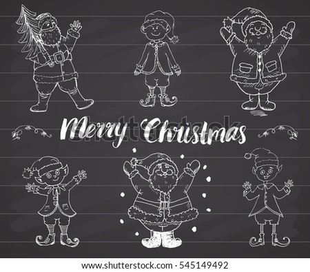 Santa Claus and elfs, gnomes Hand drawn set. Merry Christmas lettering. illustration on chalkboard