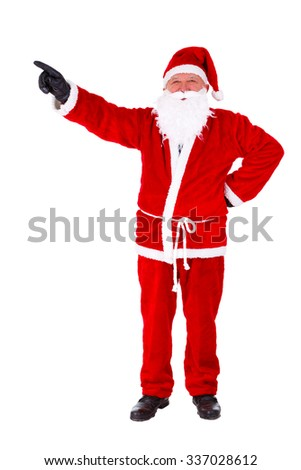 Santa Claus pointing his finger away Full-Length Portrait. Isolated on White Background - stock photo