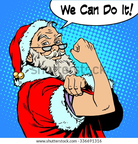 Santa Claus we can do it the power of protest Christmas New year. Fairy tale character in festive costume. Retro style pop art - stock photo