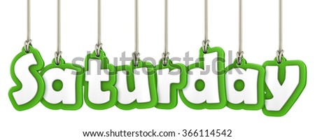 Saturday hanging word letters on white background - stock photo