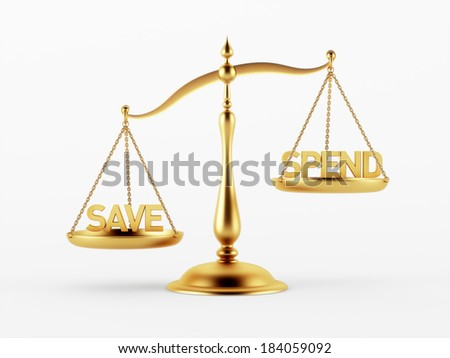Save and Spend Justice Scale Concept isolated on white background - stock photo