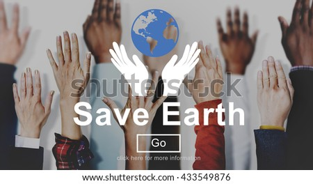 Save Earth Environmental Conservation Eco Concept - stock photo