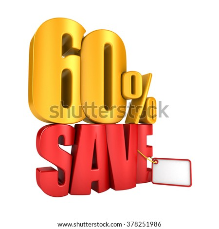 Save 60 percent 3d letters render on a white background