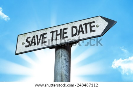 Save the Date sign with a beautiful day