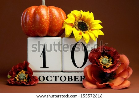 Save the Date white block calendar for October 10 with autumn fall colors, fruit and flowers theme for birthdays, individual special occasions, holidays and events.