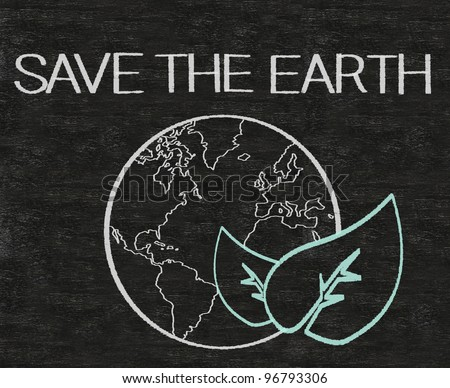 save the world written on blackboard background with world sign