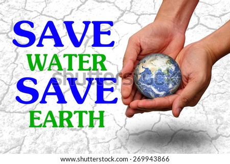 save water save earth concept - stock photo