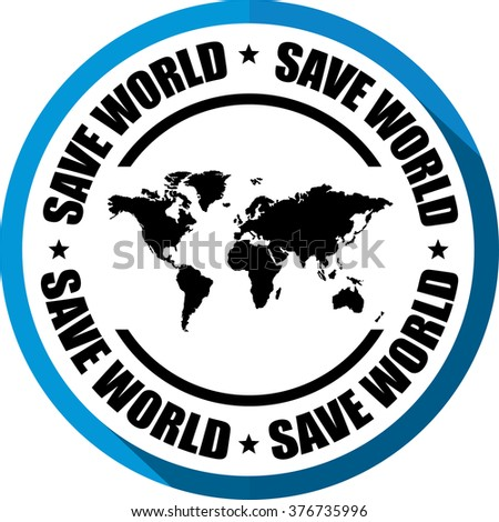 Save world blue, Button, label and sign.