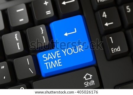 Save Your Time Close Up of Black Keyboard on a Modern Laptop. A Keyboard with Blue Keypad - Save Your Time. Save Your Time on Computer Keyboard Background. 3D. - stock photo
