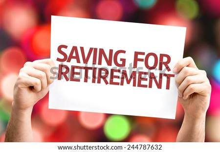Saving for Retirement card with colorful background with defocused lights - stock photo