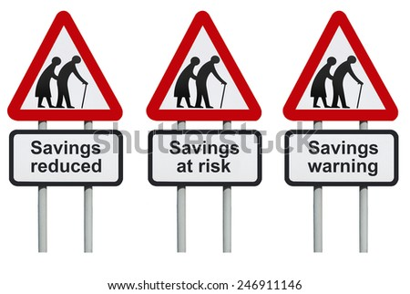 Savings warning, at risk, reduced on a road sign                          - stock photo